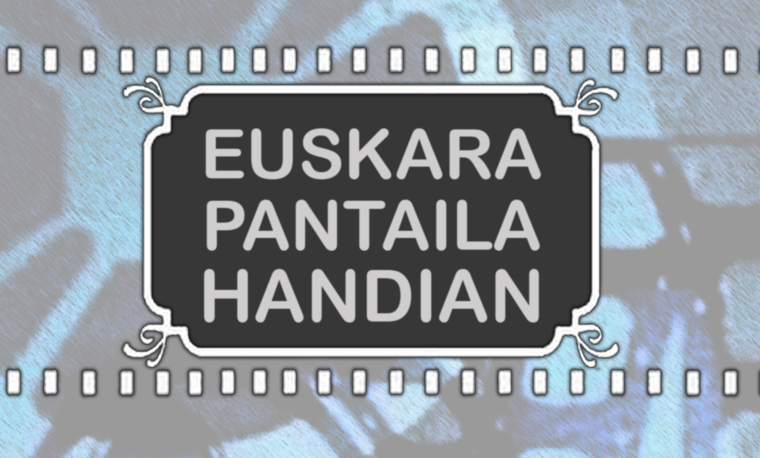 euskara-pantaila-handian_logoa