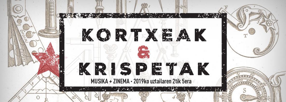 Kortxeak & Krispetak, del 2 al 5 de julio